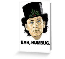 Bah, Humbug on White Greeting Card