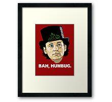 Bah, Humbug. Framed Print
