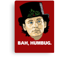 Bah, Humbug. Canvas Print