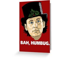 Bah, Humbug. Greeting Card