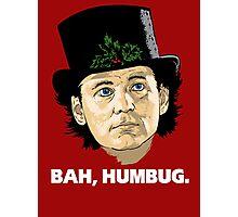 Bah, Humbug. Photographic Print