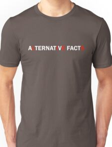 Alternative Facts are Just Lies (ALT FONT - (Custom Fonts Avaliable - See Description)) Unisex T-Shirt