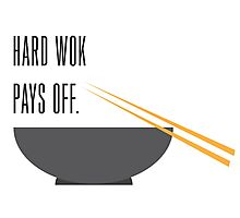 hard wok pays off Photographic Print