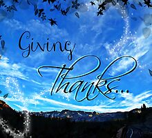 Giving Thanks by Art4ThGlryOfGod