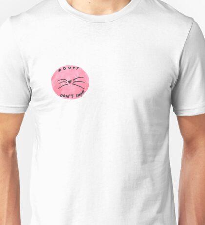 ADOPT DON'T SHOP Unisex T-Shirt