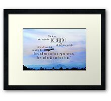 """""""But those who Trust in the Lord..."""" ~ digital paint effect Framed Print"""