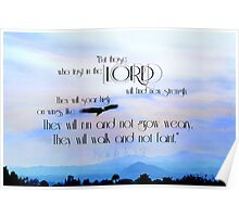 """""""But those who Trust in the Lord..."""" ~ digital paint effect Poster"""