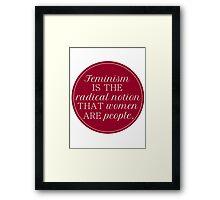 Radical Notion Framed Print