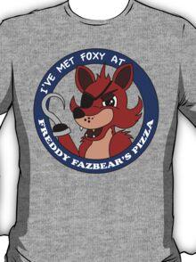 Five Nights at Freddy's - I've Met Foxy T-Shirt