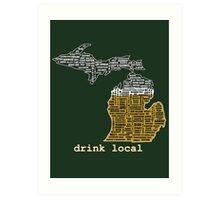 Drink Local (MI) (with Outline) Art Print