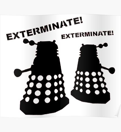 Dalek - Doctor Who - Exterminate! Poster