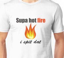 supa hot fire Unisex T-Shirt