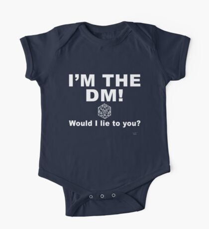 I'm the DM! Would I lie to you? One Piece - Short Sleeve