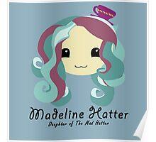 Madeline Hatter  Poster