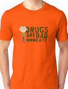 South Park Mr. Mackey Drugs are bad mkay Unisex T-Shirt