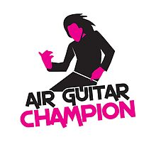 AIR GUITAR CHAMPION by jazzydevil