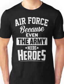 I'm a air force veteran, us army shirts Unisex T-Shirt
