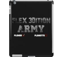 Flex 3dition Flexer or Flexette  iPad Case/Skin