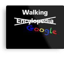 Walking Google Metal Print