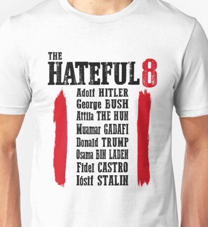 Hateful Unisex T-Shirt