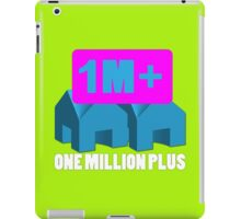 One Million Plus iPad Case/Skin