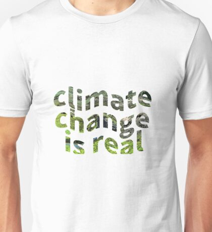 Global Warming Climate Change Protest Awareness Unisex T-Shirt