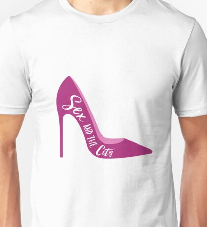 Sex and the Shoe Unisex T-Shirt