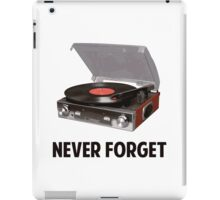 Never Forget Vinyl Record Players iPad Case/Skin