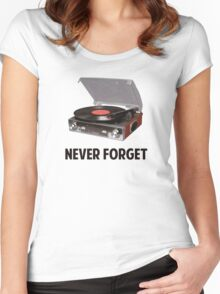 Never Forget Vinyl Record Players Women's Fitted Scoop T-Shirt