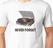 Never Forget Vinyl Record Players Unisex T-Shirt