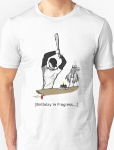 Birthday in Progress Unisex T-Shirt