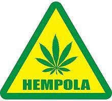 Caution Hempola Marijuana Photographic Print