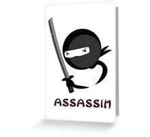 Assassin Greeting Card