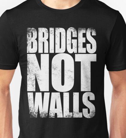 Bridges NOT Walls Unisex T-Shirt