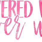 Empowered Women, Empower Women by Caro Owens  Designs