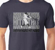 Work Hard Hit Hard - Baseball Unisex T-Shirt