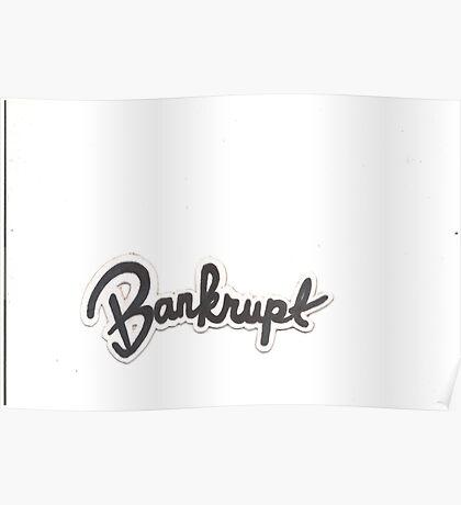 Bankrupt Garage Poster
