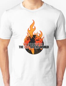 I Survived The End of the world (WHITE) T-Shirt