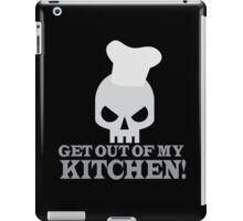 GET OUT OF MY KITCHEN with angry skull iPad Case/Skin