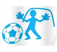 GOALIE with soccer ball making a save Poster