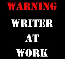 WRITER AT WORK by Julia Gorst