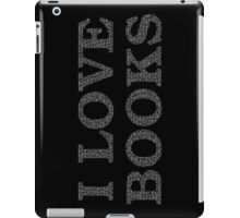 I Love Books Typography White iPad Case/Skin