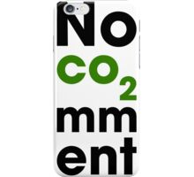 No Comment iPhone Case/Skin