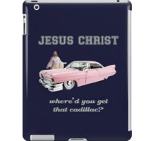 Where'd You Get That Cadillac? iPad Case/Skin