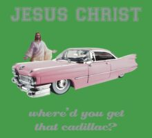 Where'd You Get That Cadillac? Kids Clothes