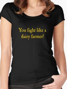 You Fight Like A Dairy Farmer Women's Fitted Scoop T-Shirt