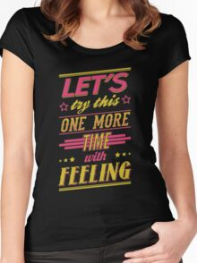 One More Time Women's Fitted Scoop T-Shirt