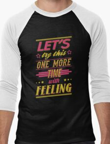 One More Time Men's Baseball ¾ T-Shirt