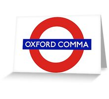 Oxford Comma Greeting Card