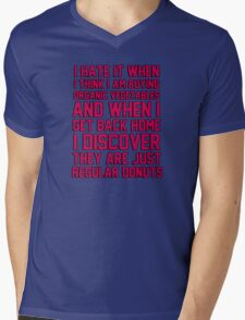I hate when I think I'm buying ORGANIC vegetables, and I get home to discover they are just REGULAR donuts! Mens V-Neck T-Shirt